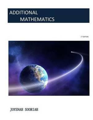 Additional Mathematics: Revision Kit