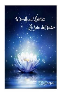 Woodland Fairies: Le Fate del Bosco
