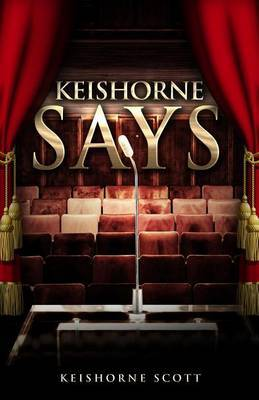 Keishorne Says