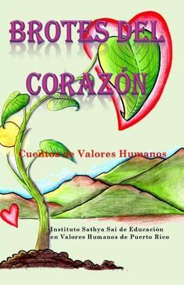 Brotes del Corazon: Cuentos de Valores Humanos