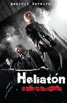 Heliaton: El Inicio de Una Melodia