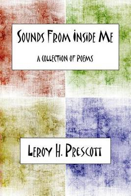 Sounds from Inside Me: A Collection of Poetry
