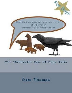 The Wonderful Tale of Four Tails