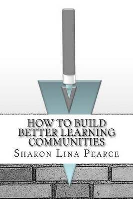 How to Build Better Learning Communities