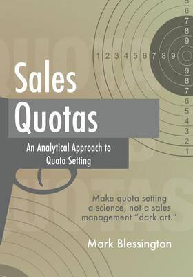 Sales Quotas: An Analytical Approach to Quota Setting
