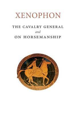 The Cavalry General and on Horsemanship