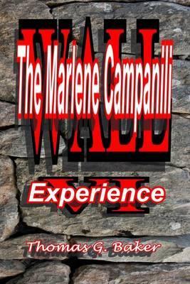Wall VI: The Marlene Campanili Experience