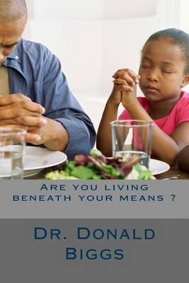 Are You Living Beneath Your Means ?