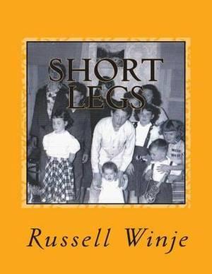 Short Legs: Life Stories