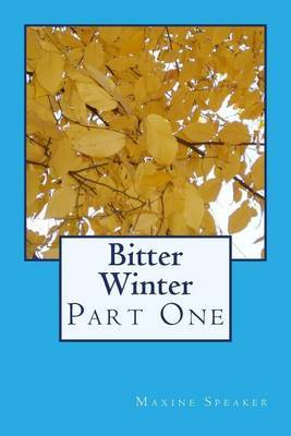 Bitter Winter: Part One