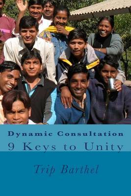 Dynamic Consultation: 9 Keys to Unity