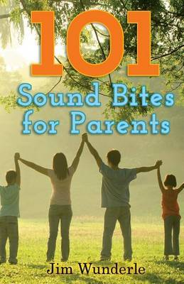 101 Sound Bites for Parents