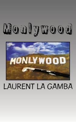 Monlywood