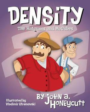 Density: The Hatgrams and McCubes: Another Hare-Brain Science Tale