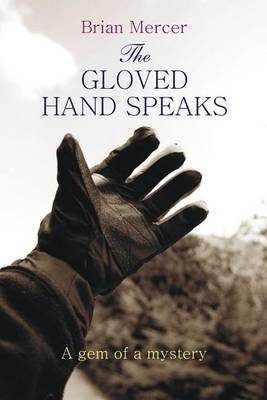 The Gloved Hand Speaks: A Gem of a Story