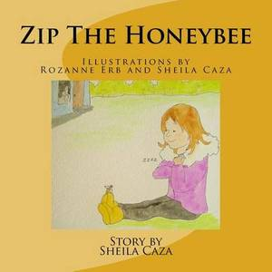 Zip the Honeybee: A Smokey Hills Story