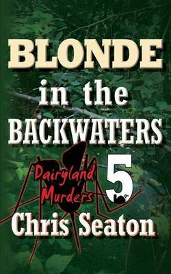 Blonde in the Backwaters