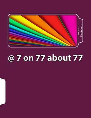 @ 7 on 77 about 77: 77 Real Learning from Corporate Life Experience!