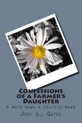 Confessions of a Farmer's Daughter