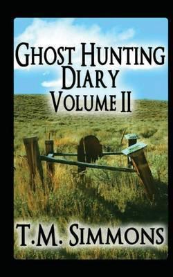 Ghost Hunting Diary Volume II