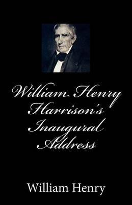 William Henry Harrison's Inaugural Address
