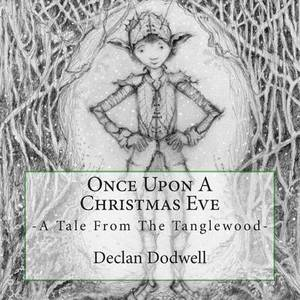 Once Upon a Christmas Eve: A Tale from the Tanglewood
