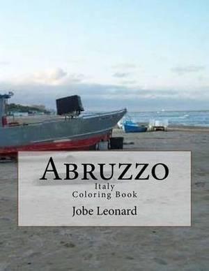 Abruzzo, Itally Coloring Book: Color Your Way Through Historic Abruzzo, Italy