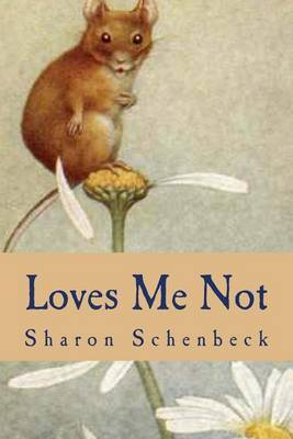 Loves Me Not: Silly Sayings about Love Gone Wrong