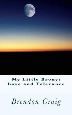 My Little Brony: Love and Tolerance