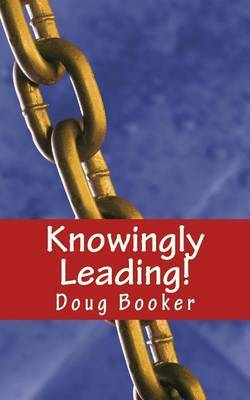 Knowingly Leading!: 25 Conversations to Management Success