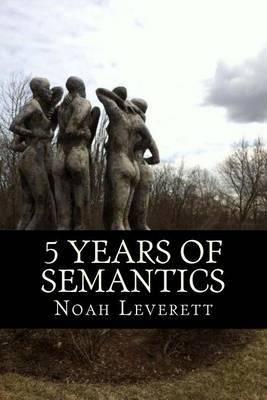 5 Years of Semantics
