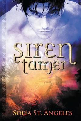 Siren Tamer: Book One of the Siren Tamer Series