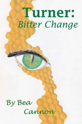Turner: Bitter Change