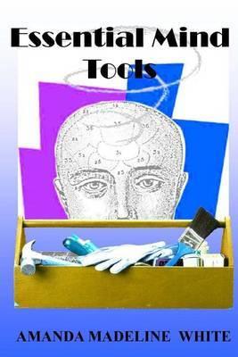 Essential Mind Tools