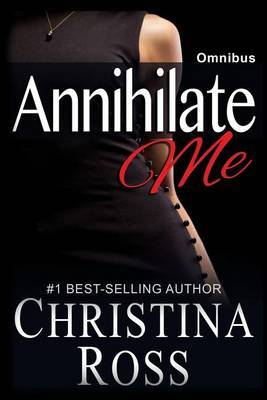 Annihilate Me: Omnibus