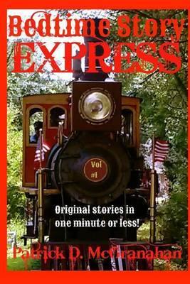 Bedtime Story Express: Volume 1