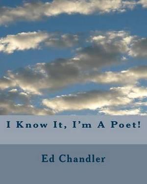 I Know It, I'm a Poet!