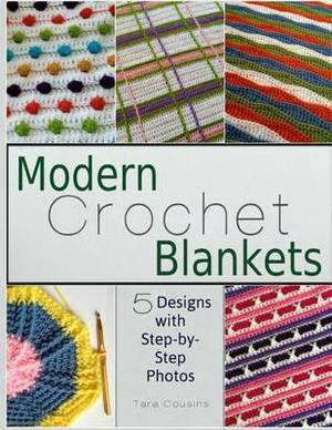 Modern Crochet Blankets: 5 Designs with Step-By-Step Photos