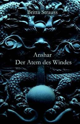 Anshar: Der Atem Des Windes