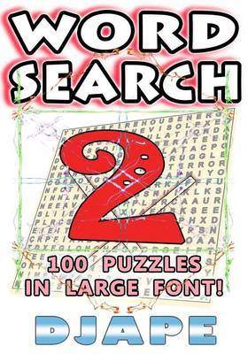Word Search: 100 Puzzles in Large Font!