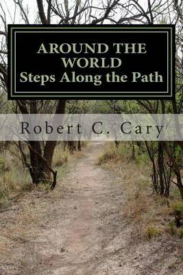 Around the World: Steps on the Path