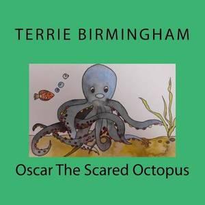 Oscar the Scared Octopus