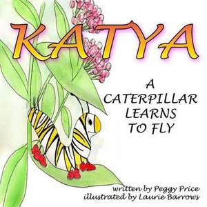 Katya: A Caterpillar Learns to Fly