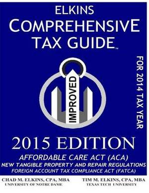 Elkins Comprehensive Tax Guide - 2015 Edition