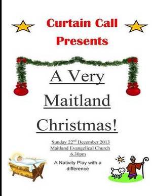 A Very Maitland Christmas: Nativity Play