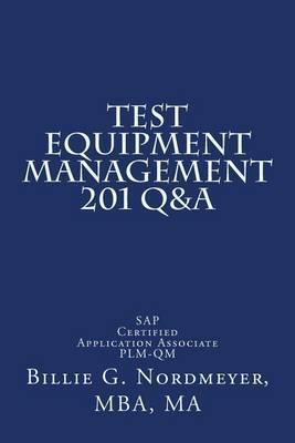 Test Equipment Management 201 Q&A  : SAP Certified Application Associate Plm-Qm