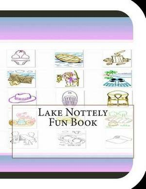Lake Nottely Fun Book: A Fun and Educational Book about Lake Nottely