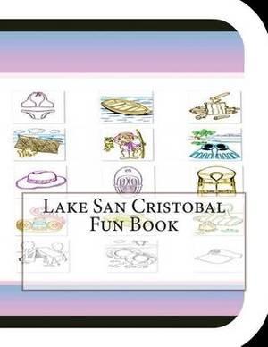 Lake San Cristobal Fun Book: A Fun and Educational Book about Lake Cristobal