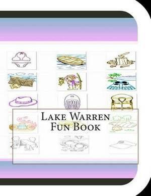 Lake Warren Fun Book: A Fun and Educational Book about Lake Warren
