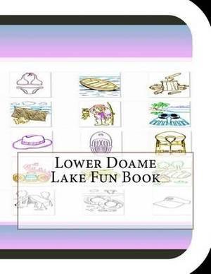 Lower Doame Lake Fun Book: A Fun and Educational Book about Lower Doame Lake